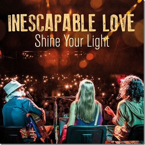 Inescapable Love (Shine Your Light)