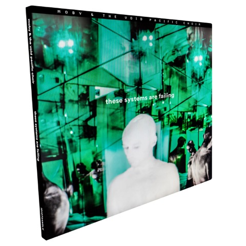 Moby & The Void Pacific Choir - These Systems Are Failing Deluxe CD