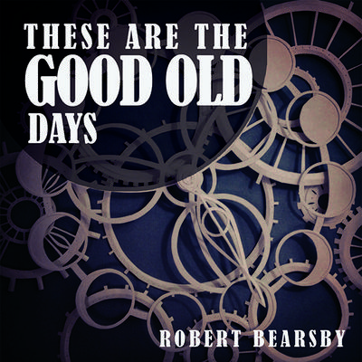 These Are The Good Old Days EP (Physical Copy)