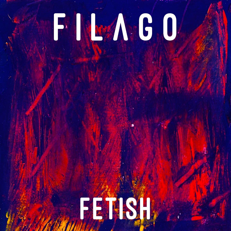 Fetish - Filago (EP)