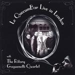 "Ritary Gaguenetti Quartet ""Le QuecumBar Live in London"""