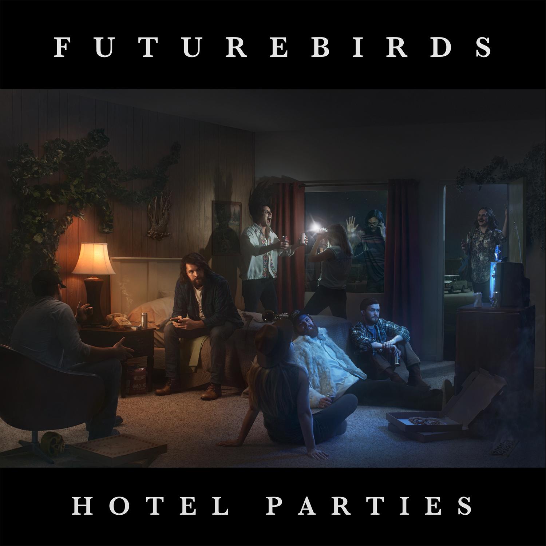 "Futurebirds - Hotel Parties 12"" LP"