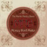 Money Don't Matter - Martin Harley Band MP3 Download