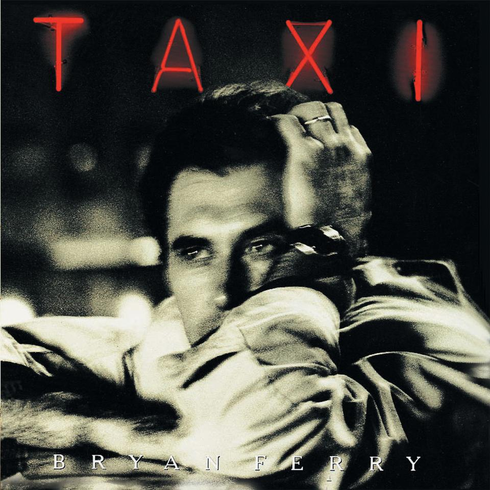 Bryan Ferry 'Taxi' CD