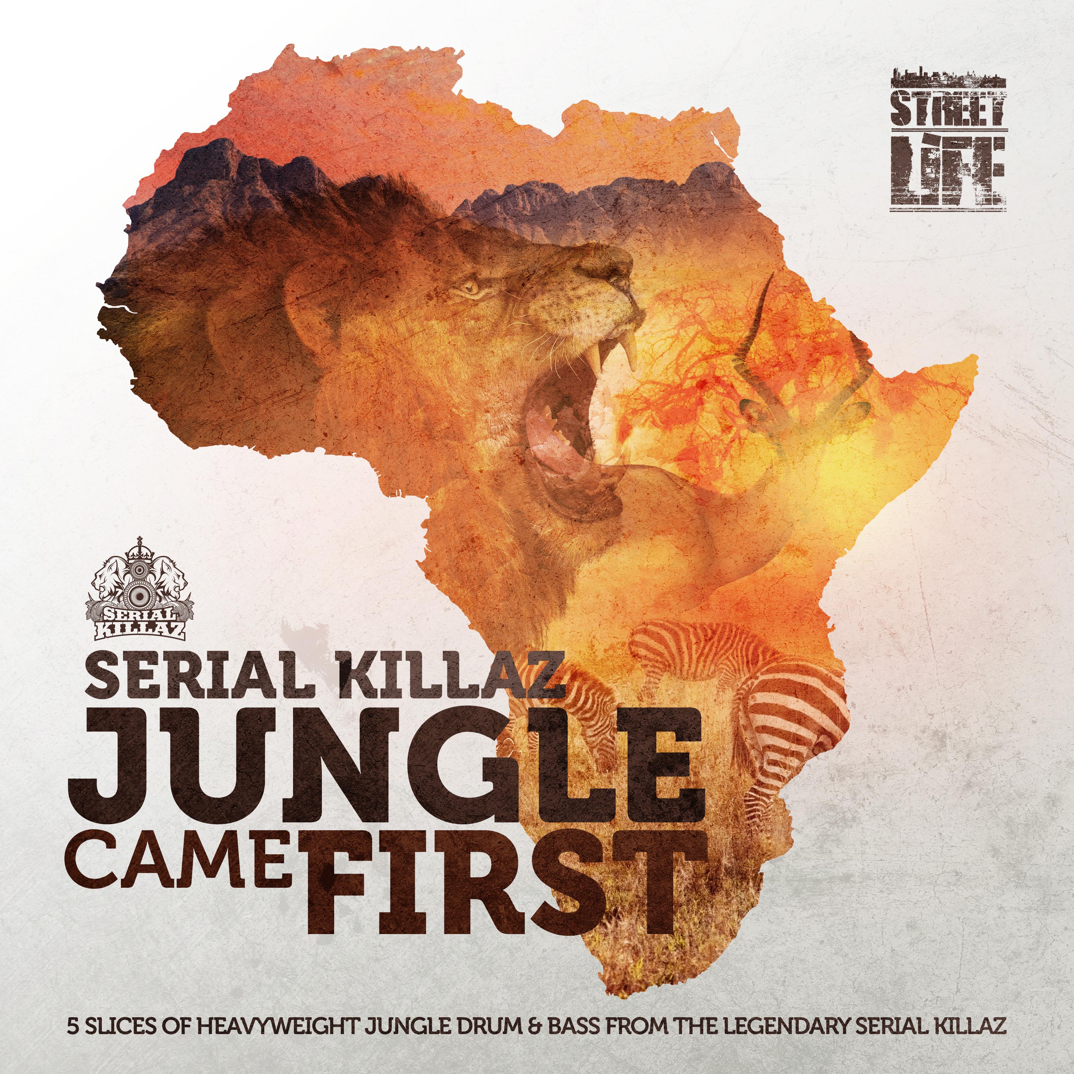 Serial Killaz - Jungle Came First EP