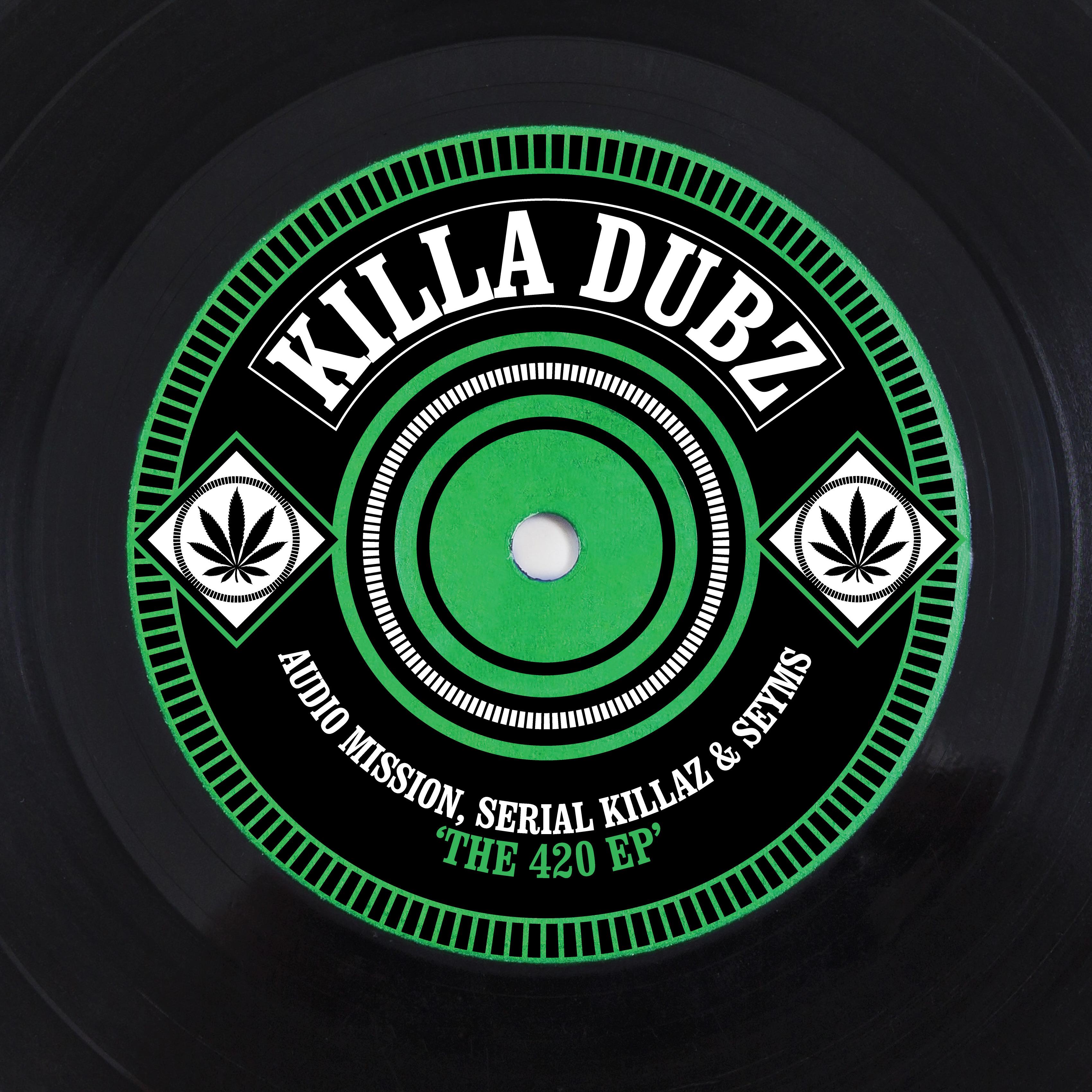 Audiomission, Seyms & Serial Killaz - The 420 EP